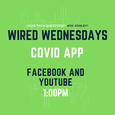 Wired Wednesdays Live: COVID App (Video)