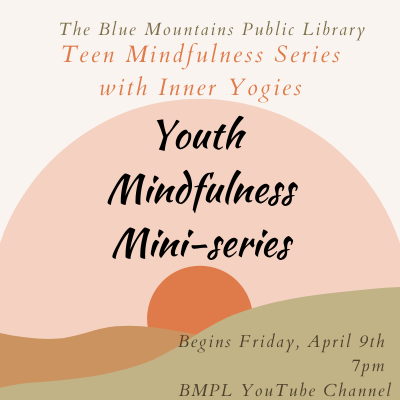 Youth Mindfulness Series: Building Confidence and Transforming Energy