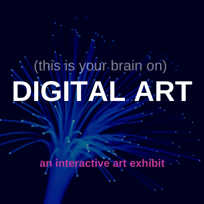 Your Brain on Digital Art